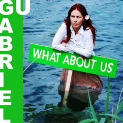 GuGabriel What About Us