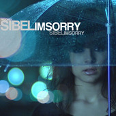 SibelI'msorry