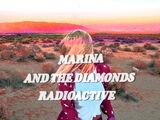 Radioactive (Marina and the Diamonds song)