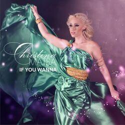 Christina Matsa - If You Wanna
