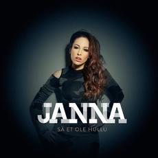 Janna - Sä et ole hullu
