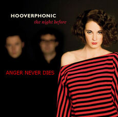 Hooverphonic Anger Never Dies