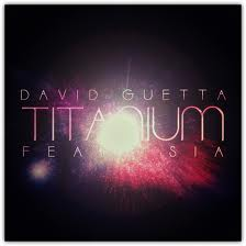 David Guetta ft Sia Titanium