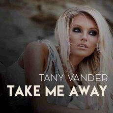 Tany Vander - Take me away