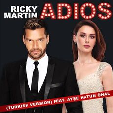 Ricky Martin - Adiós ft. Ayse Hatun Önal