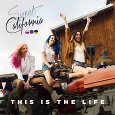 Sweet-California-This-Is-the-Life