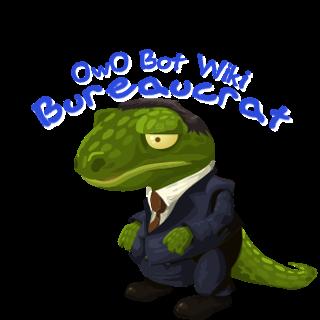 Owo Bot Wiki Bureaucrats Owo Bot Wiki Fandom