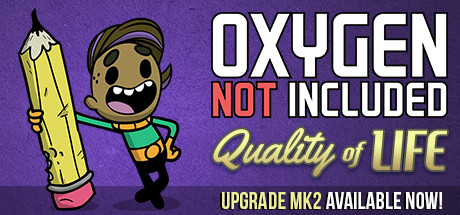 Quality of Life MK2 Update | Oxygen Not Included Wikia | FANDOM