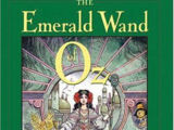 The Emerald Wand of Oz