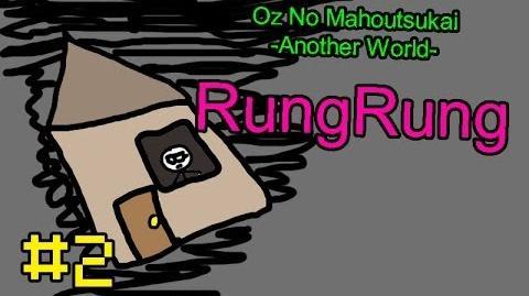 Oz No Mahoutsukai -Another World- RungRung - Episode 2 Endless Loop (TPG)