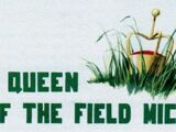 Queen of the Field Mice