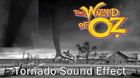 Wizard Of Oz Tornado Sound Effect