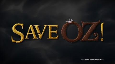 Save Oz - Teaser