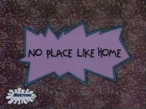 Title-No Place Like Home