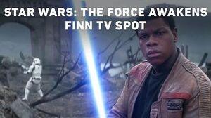 Star Wars The Force Awakens Finn TV Spot (Official)