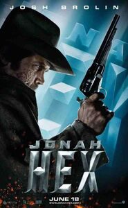 Jonah Hex in the Jonah Hex promotional film poster