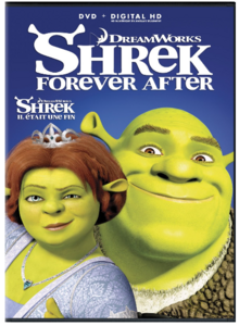 Shrek 4 A.K.A Shrek Forever After