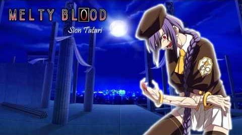 MELTY BLOOD Stillness Dark - Sion Tatari