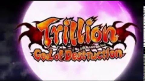 Trillion god of destruction