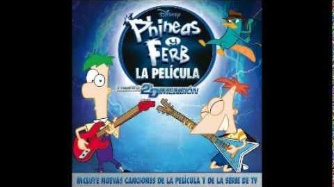 Phineas y Ferb - CD La Película · 7