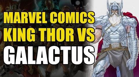 King Thor vs Galactus (The Rundown)