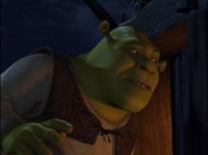 Shrek listening to Fiona's curse, mistakingly thinking she's referring to him