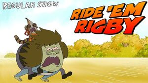 Regular Show Ride 'em Rigby