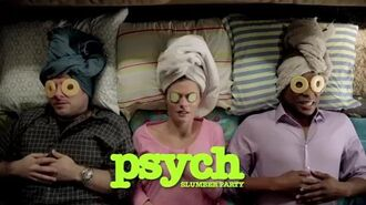 Psych Slumber Party