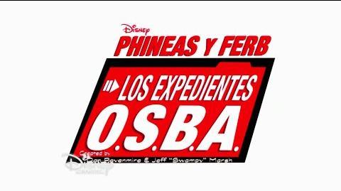 Phineas y Ferb Los expedientes O.S.B.A. - Inicio y tema (Español Latino)