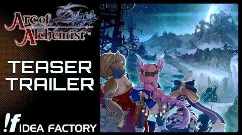Arc of Alchemist - Teaser Trailer