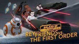 Rey and Friends vs