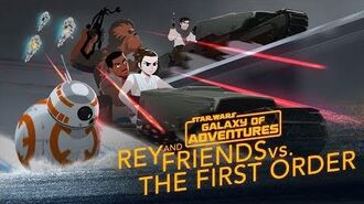 Rey and Friends vs. The First Order Star Wars Galaxy of Adventures