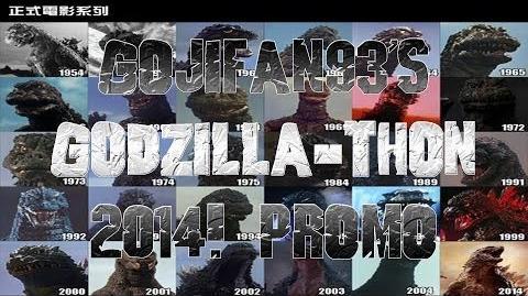 GojiFan93's Godzilla-Thon 2014 Promo!