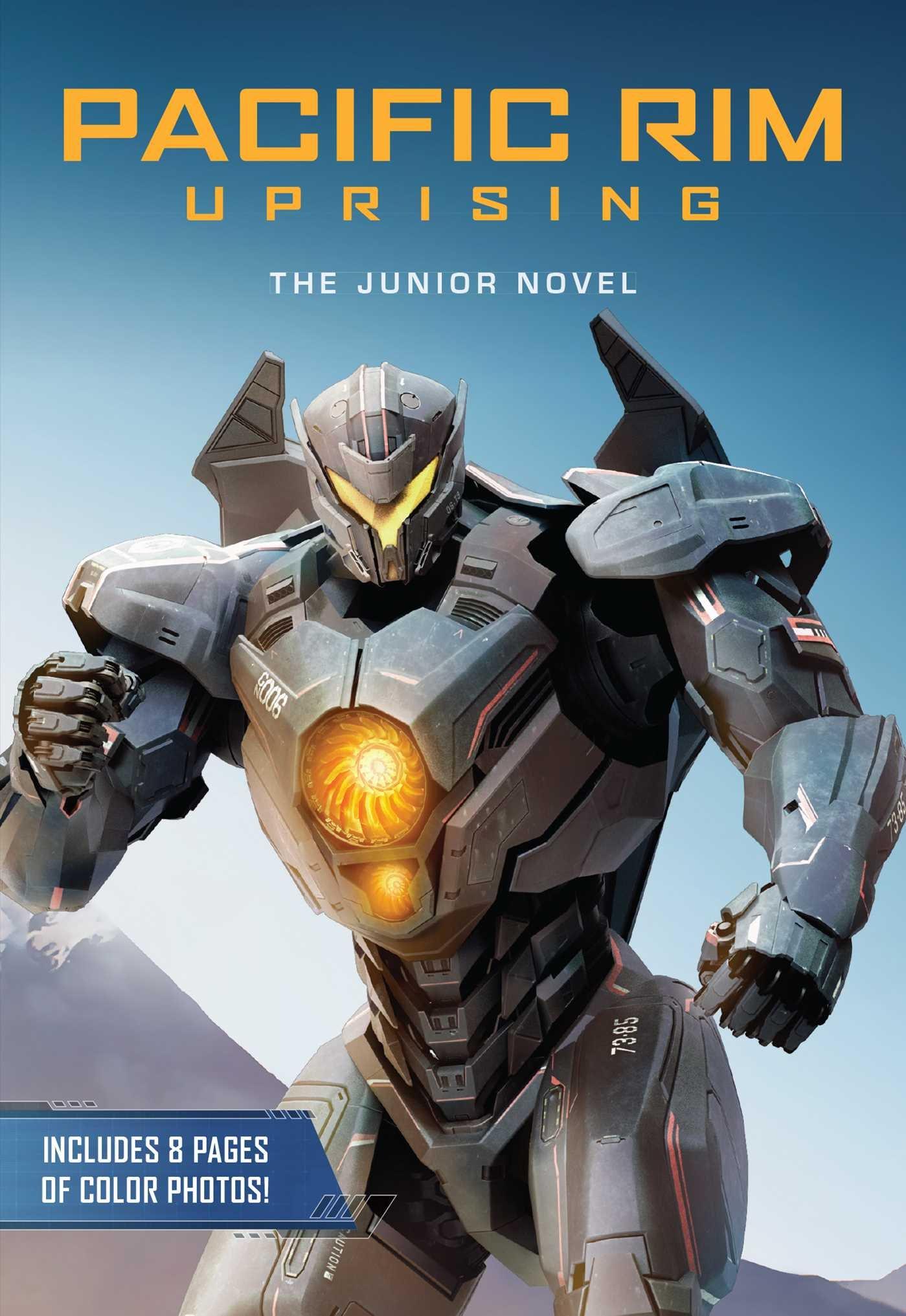 Pacific Rim Uprising: The Junior Novel | Pacific Rim Wiki ... Pacific Rim