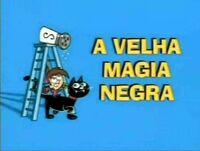 Cartão-de-Título-A-Velha-Magia-Negra