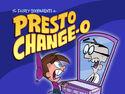 Titlecard-Presto Changeo