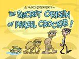 Los orígenes ocultos de Denzel Crocker