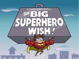 El deseo de un superhéroe