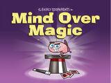Una Magia Bien Pensada
