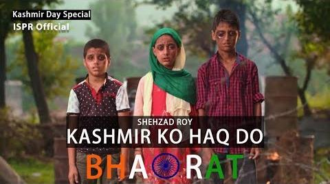 Kashmir ko Haqq do Bharat - Shehzad Roy (ISPR Official Video)