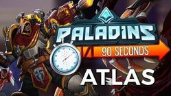 Paladins in 90 Seconds - Atlas, Man Out of Time