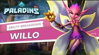 Paladins - Willo - Ability Breakdown