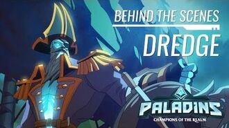 Paladins - Behind the Scenes - Dredge, Admiral of the Abyss