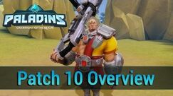Paladins - Closed Beta Patch 10 Overview