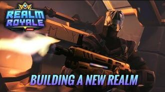 Realm Royale - Building a New Realm