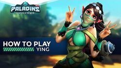 Paladins - How to Play - Ying (The Ultimate Guide!)