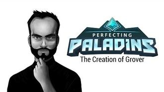 Perfecting Paladins - The Creation of Grover