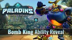 Paladins - Bomb King - Ability Reveal