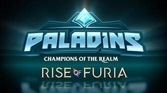 Paladins - Rise of Furia - Available in Update 1.1
