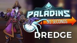 Paladins in 90 Seconds - Dredge, Admiral of the Abyss